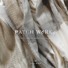 blind BiRD Open atelier/homespun collection II「春のpatch works」