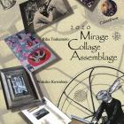 コラージュ展 Mirage  Collage  Assemblage vol.8