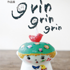 pichio candle 作品展「grin grin grin!」