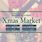 MARINE&WALK MELLOW Xmas Days「Xmas Market Organic」