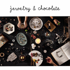 jewelry & chocolate 2016