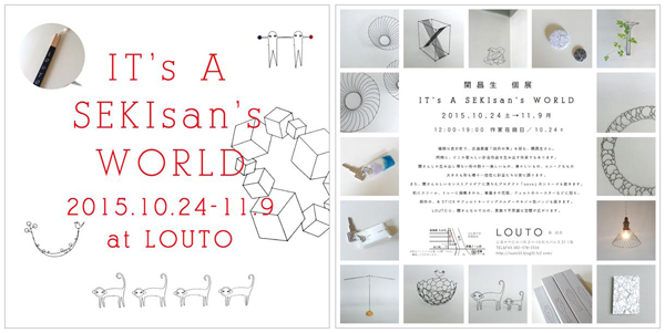 関昌生 個展「IT'S A SEKIsan's WORLD」