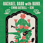 "RACHAEL DADD with BAND+EMMA GATRILL+ICHI ""Go Echo Japan Tour 2018""【福岡公演】"
