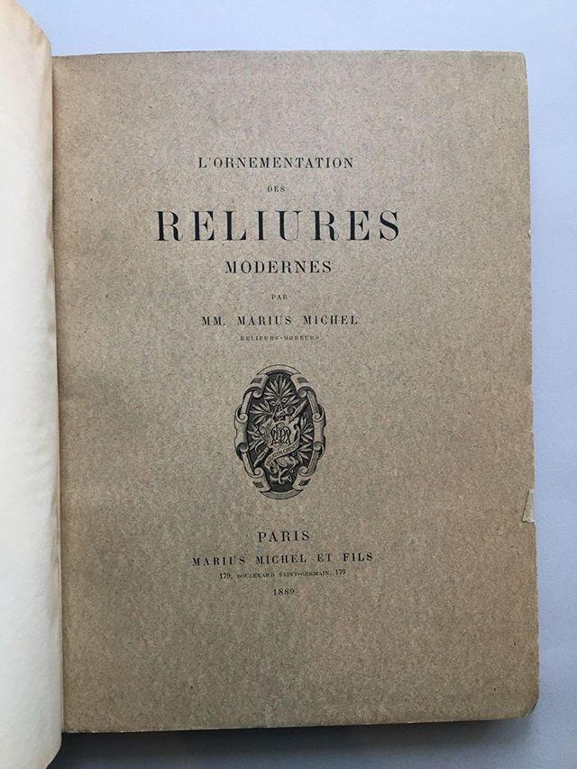 マリウス・ミシェル父子著『現代のルリユール』パリ、1889年刊行。限定300部70番